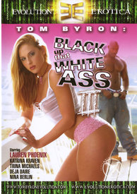 Black Up That White Ass 03