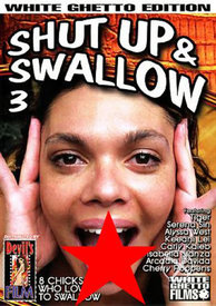 Shut Up And Swallow 03