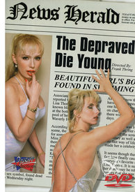 The Depraved Die Young