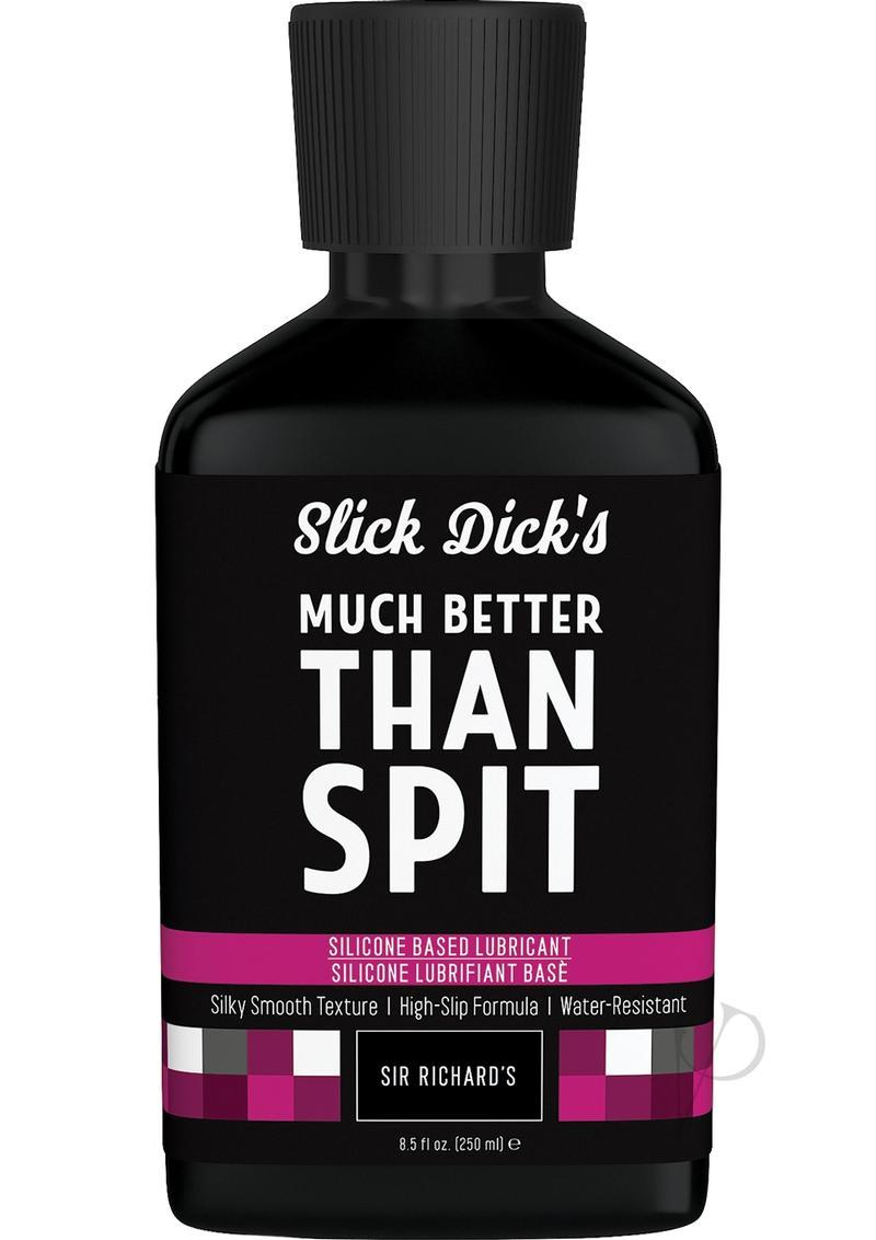 Slick Dick`s Much Better Than Spit Silicone Based Lubricant 8.5 Ounce
